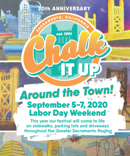 """2020 is @chalkitupsac 's 30th Anniversary!  This year festival will """"Chalk It Up! Around The Town!"""" and come to life on sidewalks, parking lots and driveways throughout the Sacramento region on Labor Day Weekend (Sept. 5-7). 1/3 https://t.co/LKcaQHBwyN"""