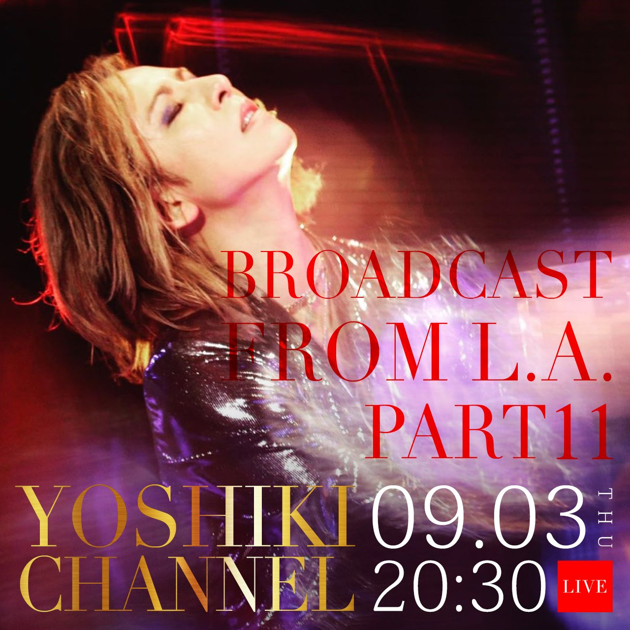 Part 11 of the YOSHIKI CHANNEL Live Concert Series to Stream on YouTube