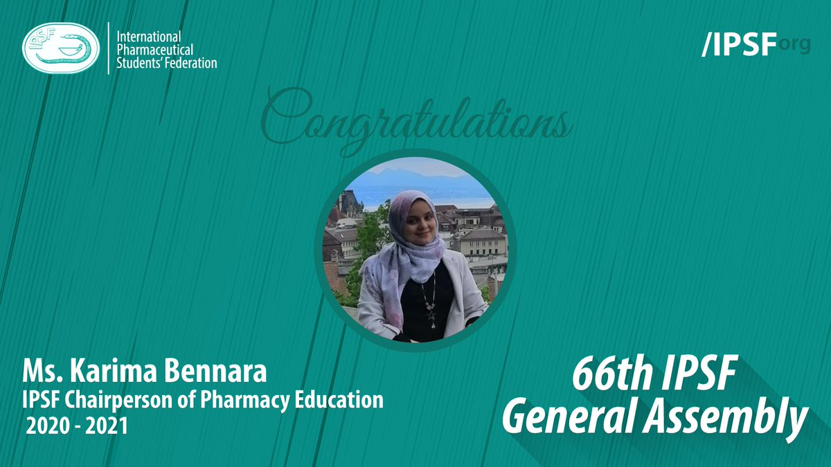 Congratulations to Ms. Karima Bennara (ARPEC, Algeria) for being elected to the position of IPSF Chairperson of Pharmacy Education 2020 - 2021 #IPSForg #66thGeneralAssembly https://t.co/zlNS9TssMa