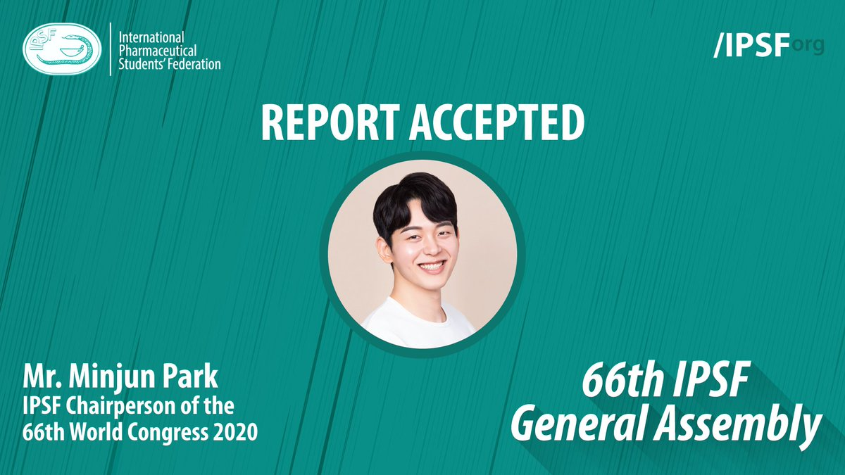 Congratulations to Mr. Minjun Park, IPSF Chairperson of the 66th IPSF World Congress 2020 for the acceptance of his report. Thank you for serving the Federation.  #IPSForg #66thGeneralAssembly https://t.co/B1aInrVbWB