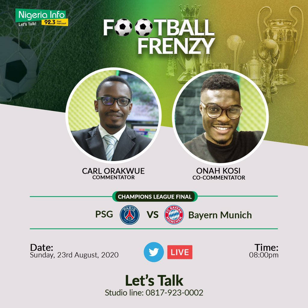 Predict the score of PSG vs Bayern Munich tonight and win N5,000. (2 winners)   Rules👇🏽  Follow @NigeriaInfoPH Retweet this Predict with #FootballFrenzyUCL  Deadline: 8pm. Multiple entries allowed. . #UCLfinal #PSGBayern | #NigeriaInfoPH https://t.co/v25u1pNB6k