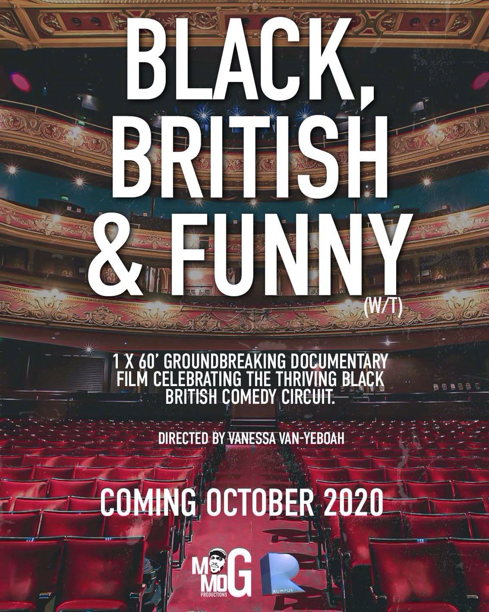 "Excited to announce my first documentary commission ""Black, British & Funny"" 60min documentary celebrating Black British comedy co produced with @RumpusMedia directed by Vanessa Van Yeboah which will air Oct 2020 on @channel4 https://t.co/ME1Yf1KEbS"