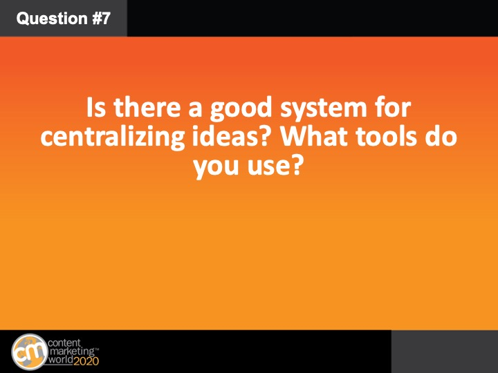 Q7: We've talked about systems for coming up with ideas, but is there a good system for centralizing them? What tools do you use? #CMWorld https://t.co/Md2XYMMsSu