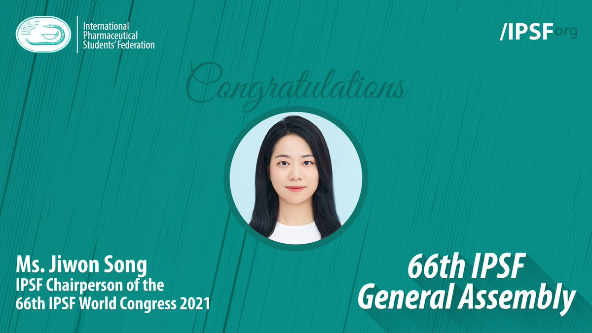 Congratulations to Ms. Jiwon Song (KNAPS, Republic of Korea) for being elected to the position of Chairperson of the 66th World Congress 2021 #IPSForg #66thGeneralAssembly https://t.co/uoO2HSpKFK