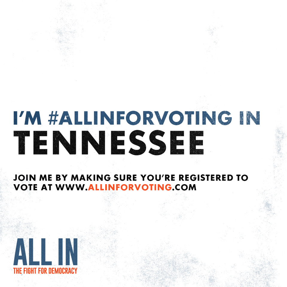 So excited to be #AllInForVoting with you, Tennessee!!  Let's do this together. Go to https://t.co/w3tlOjTayt to make sure you are registered and ready to vote! https://t.co/rPDvFdTYQN