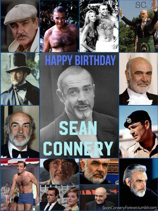 """Happy 90th birthday to the one and only Sir Sean Connery aka \""""The Man\""""...."""