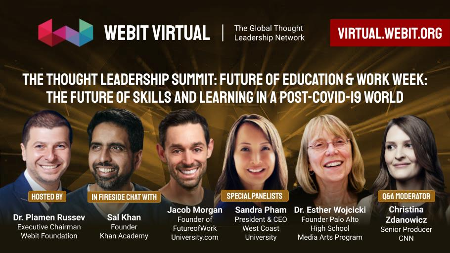 Take a look back at the powerful discussion during #Webit Virtual: Future of Work and Education Week with @salkhanacademy @EstherWojcicki @jacobm @stinaz27 and Sandra Pham hosted by Dr. @PlamenRussev   Watch the rewind here:  https://t.co/b47NLCbcbh https://t.co/1oyTFf9WK6
