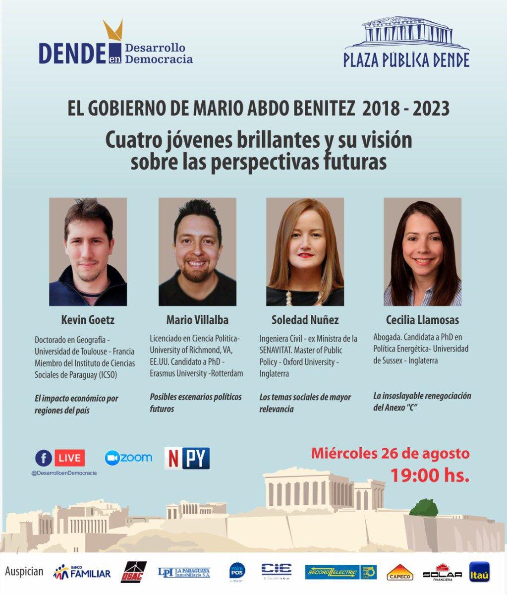 Mañana miércoles 26 de agosto estaré compartiendo con jóvenes talentosos como @solenu, @cecilia_lldp y Kevin Goetz un conversatorio sobre la gestión de @MaritoAbdo y sobre el futuro del #Paraguay. Nos vemos @DendePy! https://t.co/T1oWB9xhC0