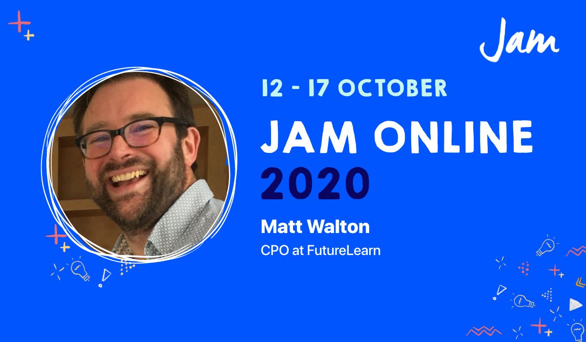 I'm delighted to have been asked by the lovely people @makingjam to give a fireside chat at #JamOnline2020 reflecting on @FutureLearn's journey from basement startup to edTech scale up. It'd be lovely to see you there! https://t.co/RwZQBBN4bV https://t.co/yO8ao124IG