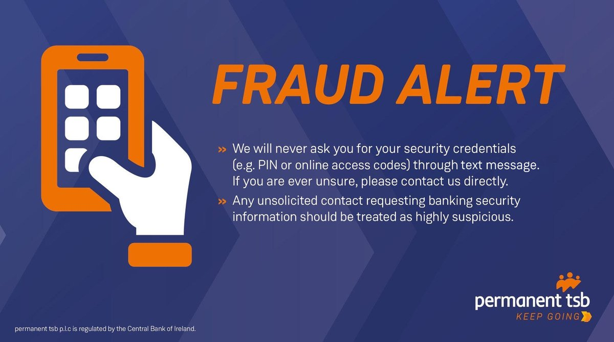 Customers, please be wary of text messages claiming to be from permanent tsb. Under no circumstances will we ask you to divulge full online security credentials. If you have responded to one of these texts, please call our 24 hour Fraud Department on +353 (1) 669 5851 https://t.co/K9Eercx7Sc