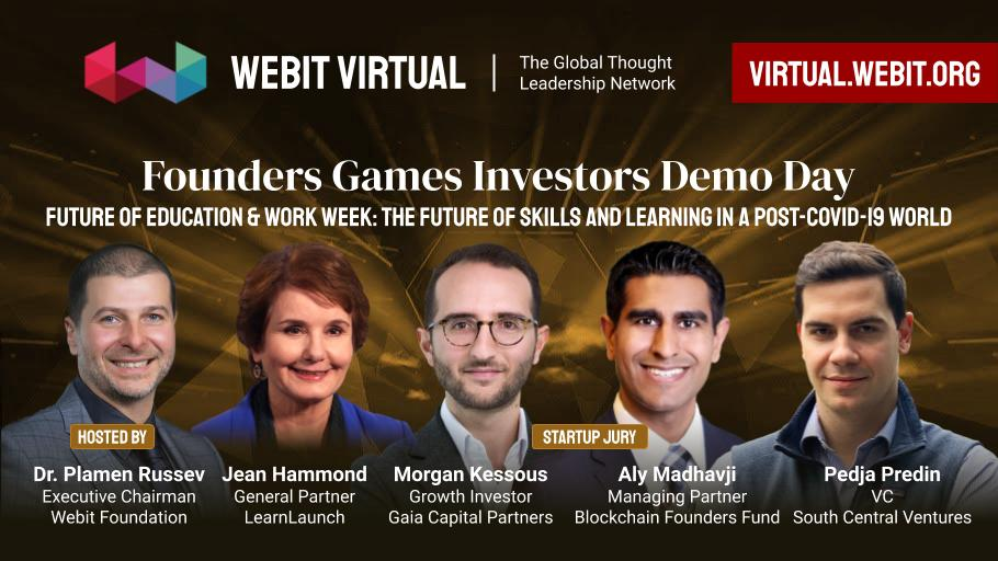 Watch today some of the best moments from #Webit Virtual Founders Games Investors Demo Day Season 1, hosted by Dr. @PlamenRussev with the special guests  @jeanhammond; Morgan Kessous @GaiaCapital;   @aly_madhavji; @pedjap86   Watch the full episode here: https://t.co/VtH1BxdaIT https://t.co/uhK1gmP7rU