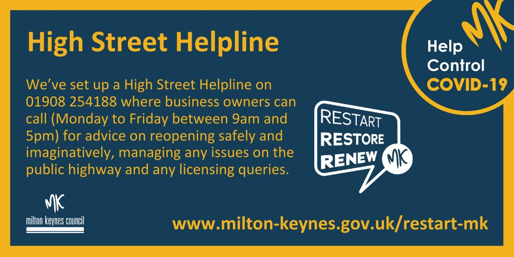 We've set up a High Street Helpline on 01908 254188 where business owners can call (Monday to Friday between 9am and 5pm) for advice on reopening safely and imaginatively, managing any issues on the public highway and any licensing queries. https://t.co/U4Ax71tsqR #RestartMK https://t.co/cEc0ZavinQ