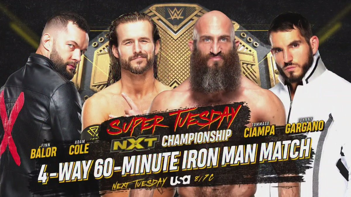 Huge Fatal 4 Way Iron Man Match For The Vacant NXT Title Announced For NXT Super Tuesday