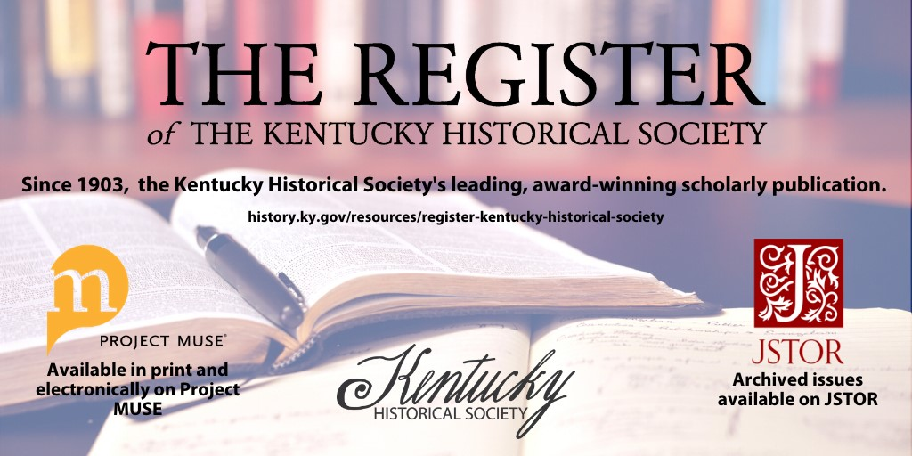 #twitterstorians - do you have research on Kentucky & the region? We want to hear from you! Submit articles to #RegisterKHS. @SAWH1970 @envhistwomen @AgHistorySoc @Branch19th @SCWHGrads @Equine_History @shgape https://t.co/zMTbZvU77q