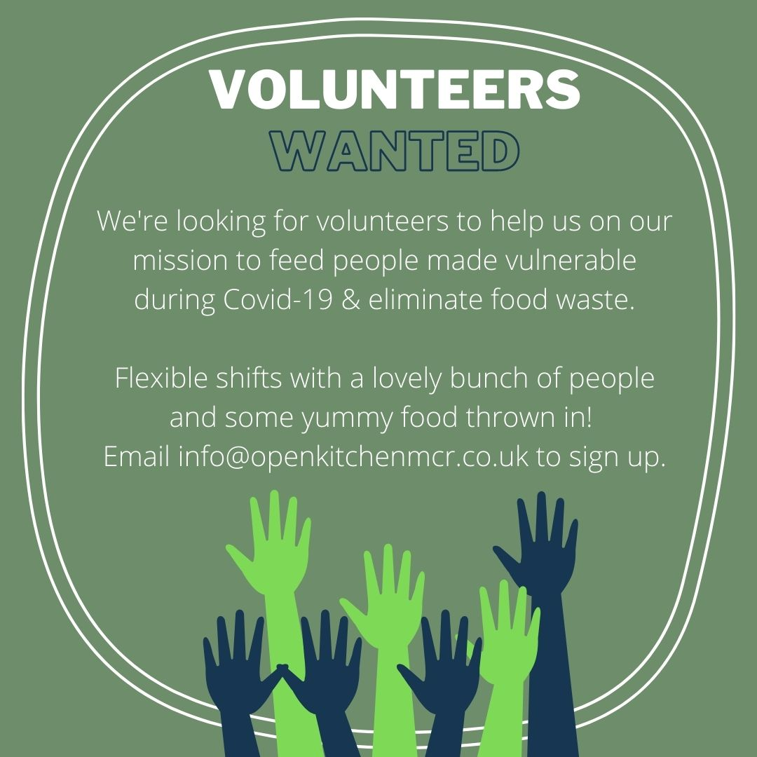 Open Kitchen MCR needs you! Were looking for volunteers to help us send out tasty & nutritious meals to people made vulnerable across #GreaterManchester. Come and make some new friends whilst helping the city you love 💚 Email info@openkitchenmcr.co.uk to sign up 😁