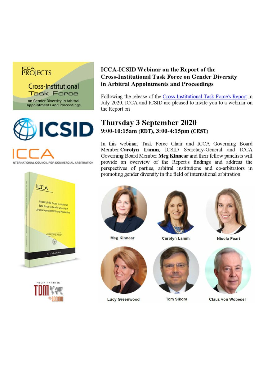 📣@ICCAArbitration @ICSID Webinar on the Report of the Cross-Institutional Task Force on Gender #Diversity in Arbitral Appointments and Proceedings Online. 9:00 - 10:15 am (EDT), 3:00 - 4:15 pm (CEST) https://t.co/ri8b2MijOA @WhiteCase @exxonmobil @VWySOficial @Intarblawyer https://t.co/EylHN78Gyy