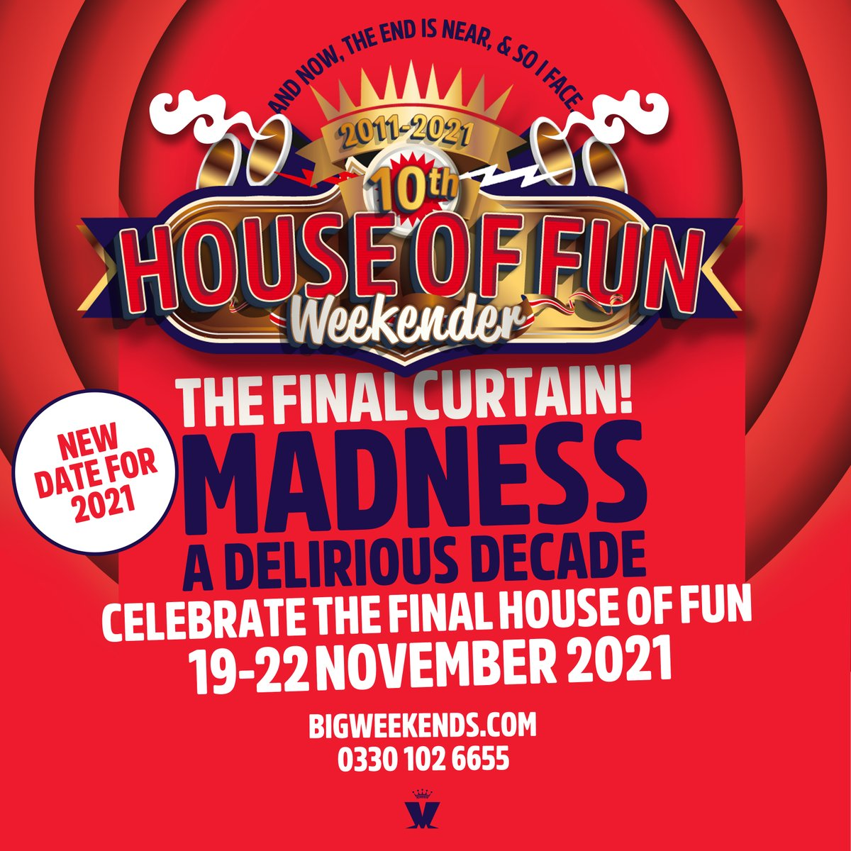 It's with a heavy heart that we confirm there will be no @madhouseoffun this year. That final curtain will have to wait until the rescheduled date of 19th-22nd November 2021!! Please see here for more info: bigweekends.com/help-contact/r…