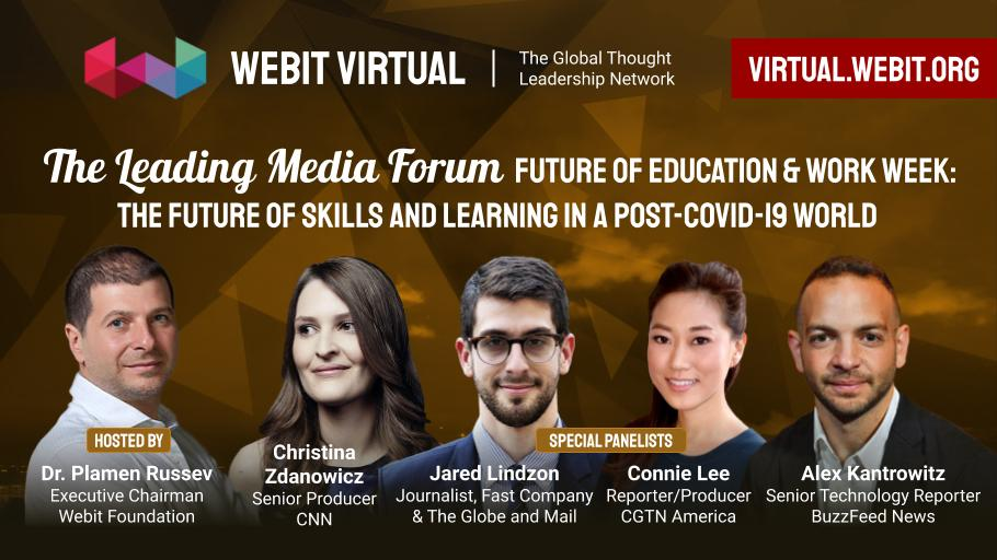 Join now and rewind some of the best moments of #Webit Virtual The Leading Media Forum: Future of Education & Work Week with our special guests: @stinaz27 @JLindzon @connieleeTV @Kantrowitz hosted by Dr. @PlamenRussev  👉https://t.co/sPmHw8hsxY https://t.co/rbUQTWh3pt