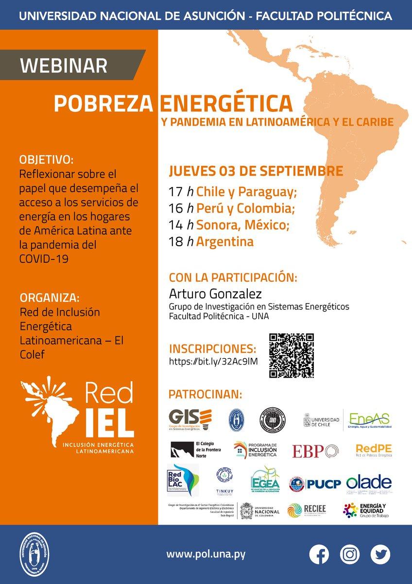 """📌Webinar """"Pobreza Energética y Pandemia en Latinoamérica y el Caribe""""  ‼️Jueves 03 de septiembre a las 17 h.  🔶Link para inscripción:  https://t.co/OmIgpIYHDf   @GISE_FPUNA https://t.co/O7JCkeMIy4"""
