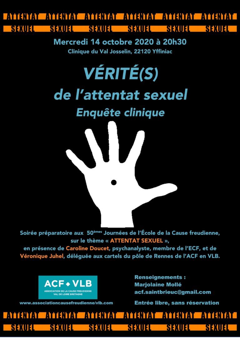 #SaintBrieuc Le 14 octobre à Yffiniac - VÉRITÉ(S) de l'attentat sexuel. Enquête clinique - Soirée préparatoire aux #J50 de l'École de la Cause freudienne sur le thème «Attentat sexuel», en présence de Caroline Doucet et Véronique Juhel. https://t.co/aPQl5TyMnz