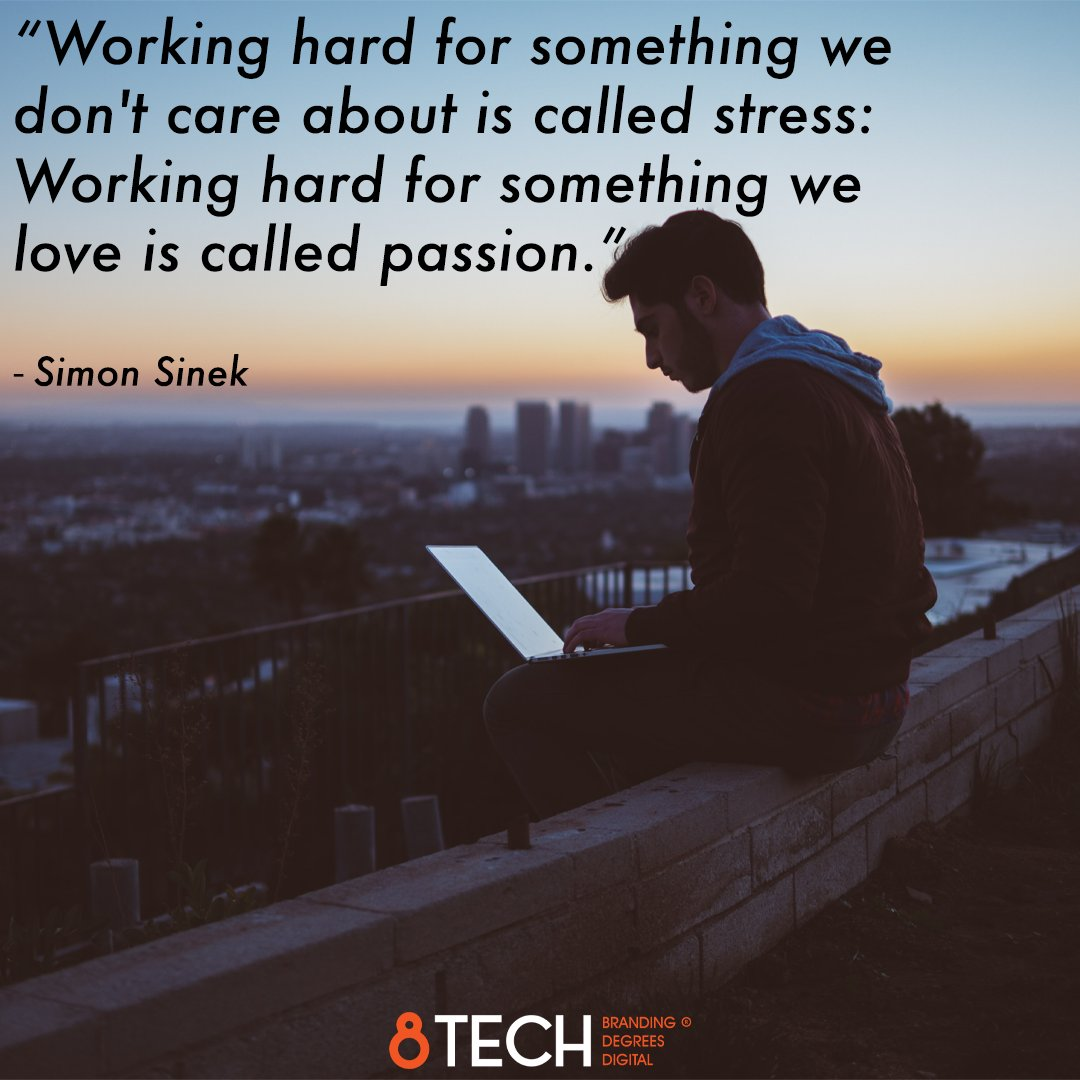 """""""Working hard for something we don't care about is called stress: Working hard for something we love is called passion.""""  - Simon Sinek #quoteoftheday #motivation #inspiration #quote https://t.co/7Wziy9Xydy"""