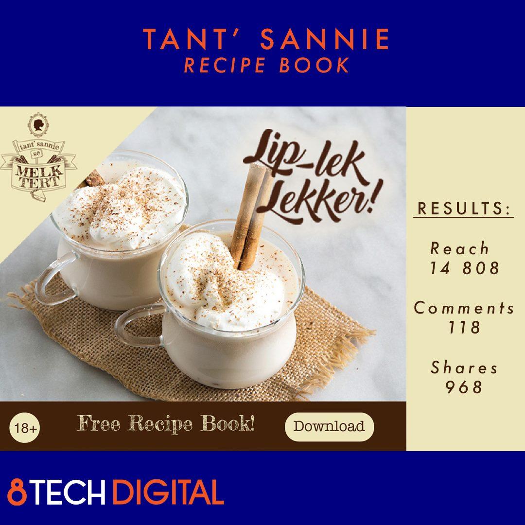 Tant' Sannie – Recipe Book  8TechDigital created a digital Recipe Book that fans could download  Reach: 14 808  Comments: 118  Shares: 968  #digitalmarketing #socialmediamarketing #onlinemarketing #consumerengagement https://t.co/unZGVs4ymL