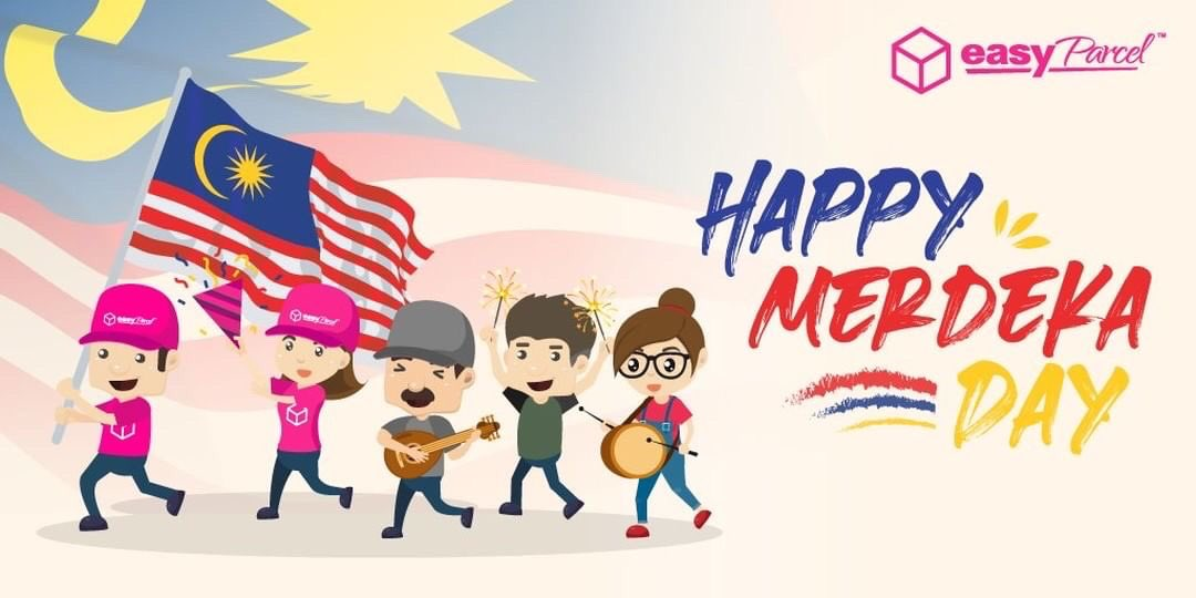 Easyparcel On Twitter Merdeka Merdeka Merdeka We Would Like To Wish All Malaysians A Selamat Menyambut Hari Kemerdekaan Ke 63