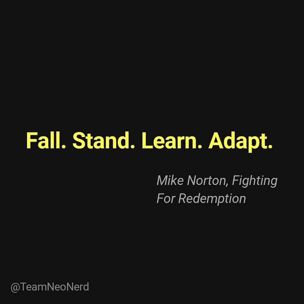 """""""Your life does not get better by chance, it gets better by change."""" - Jim Rohn . . . . . . #MikeNorton #FightingforRedemption ##Adapt #Detemination #Fall #Learn #Stand #Stength #Victory #Inspiration #Entrepreneurship #TeamNeoNerd #Unite #WhataFight #Instadaily #Friday #Wisd… https://t.co/P8S8jhXC57"""