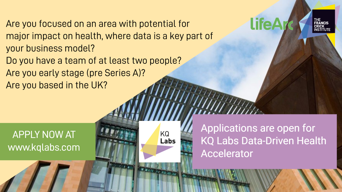Last few days to apply to our third cohort of KQ Labs companies!   🧬Early stage data-driven #health companies are invited to apply.  Applications close on Tuesday 1 September, mid day.  https://t.co/ZPQJQtPqeT…   @TheCrick @lifearc1 https://t.co/YWBSqOGWMA