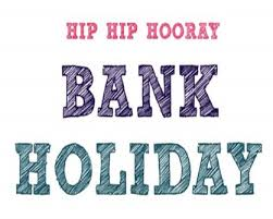 Woohoo its bank holiday weekend, have a good one everyone! #bankholidayweekend