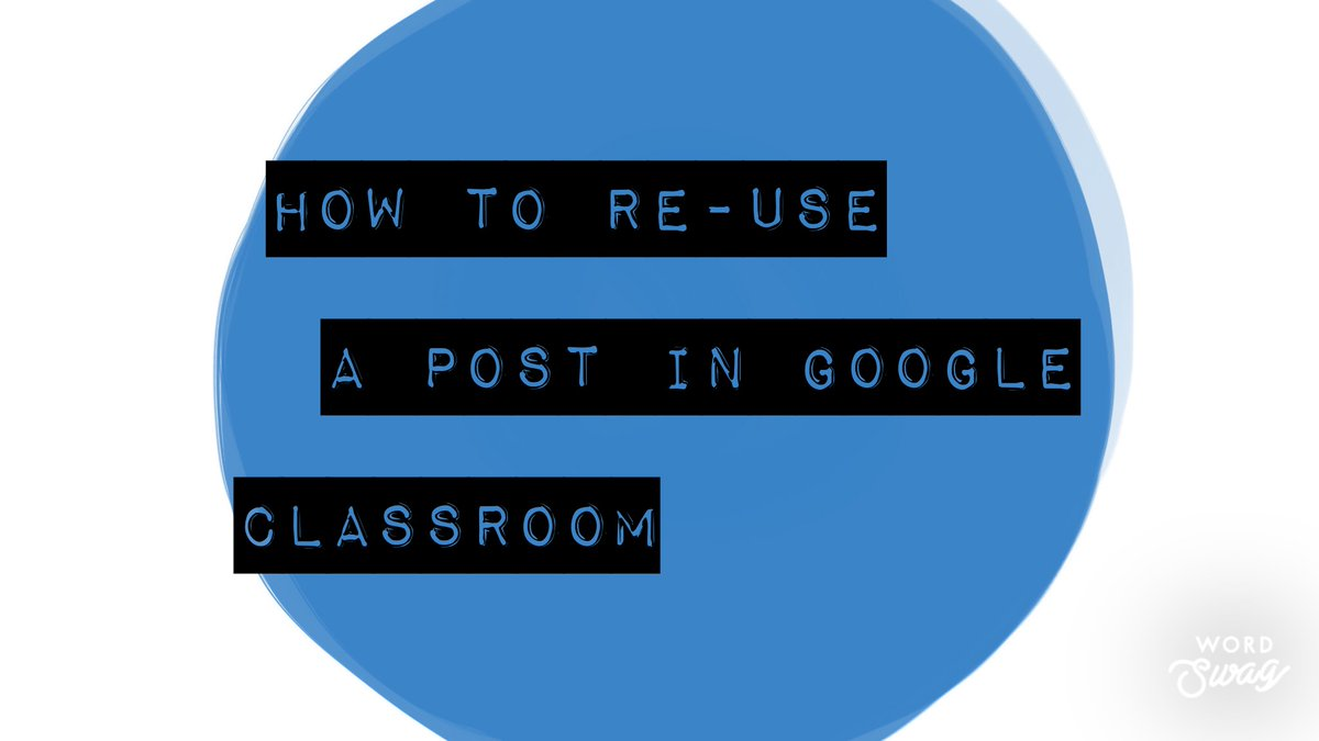 In #GoogleClassroom, you can re-use a post (like an announcement, assignment, or question) from one class to another.  Learn how: https://t.co/KatzoHpwNU  #LCSDprolearning https://t.co/p8hEnAVWPA
