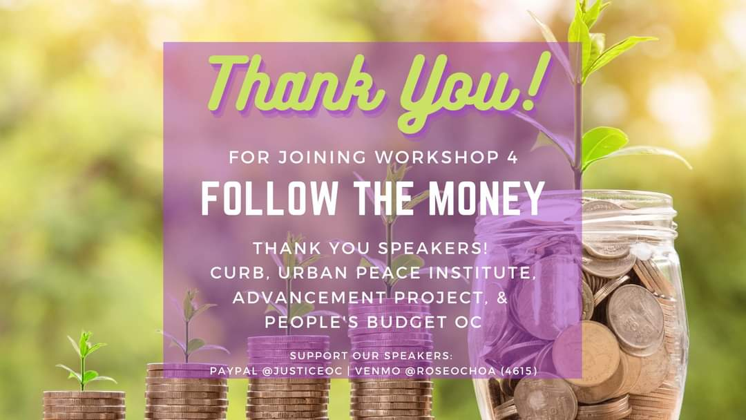 TY to all who joined Reimagine Justice in OC - Workshop 4 Follow the Money. TY @CURBprisons @UrbanPeaceInst & @AP_California for educating us on budget advocacy & reporting. TY @peoplesbudgetoc for creating a participatory OC budget. And TY to Daisy Chavez for organizing! https://t.co/sJfiq72t8m