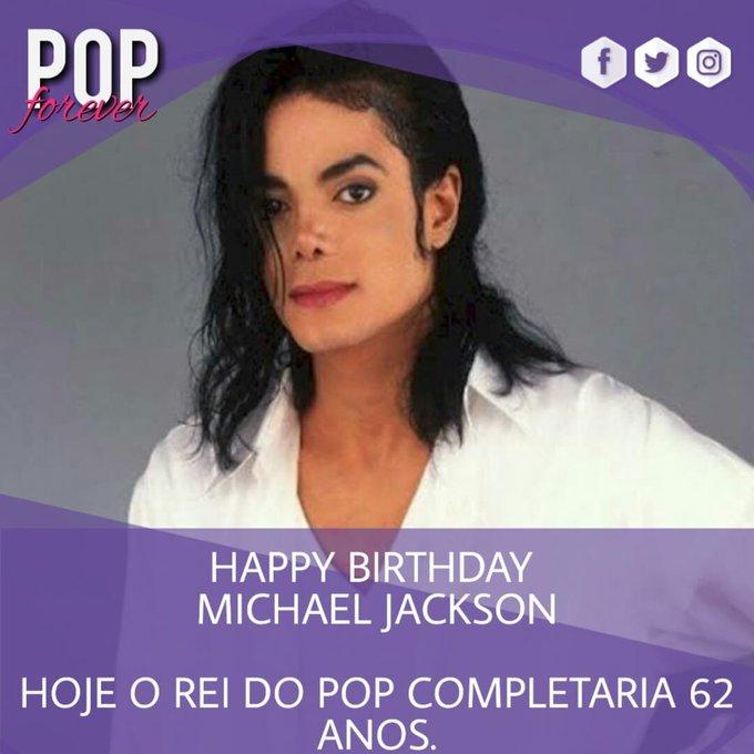 Happy Birthday, Michael Jackson! 62 anos de idade.