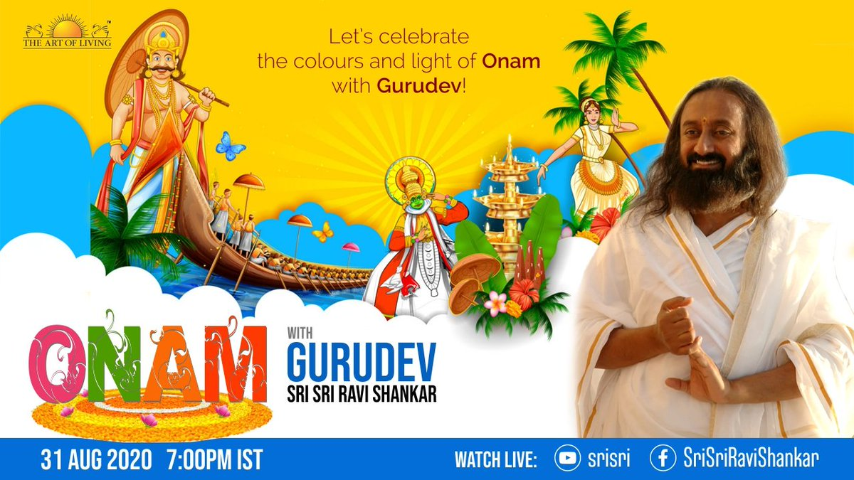 Let's celebrate the colors of Onam with Gurudev @SriSri Ravi Shankar.  Onam is the harvest festival of Kerala, signifying abundance, prosperity, spirit of goodness and happiness.   Tune in on Monday, Aug 31st at 7:00 PM IST https://t.co/OgQopyX8oD