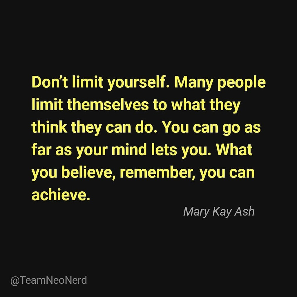 What are you limiting yourself to? . . . . . #MaryKayAsh #Limits #challengeyourself #TeamNeoNerd #Unite #Challenges #BreakFree #achieveyourgoals #Achieve #Power #Believe #WhataFight #instadaily #InstaQuotes #Quotestagram #Instaquote #Psychology #whatareyouwaitingfor #HighExi… https://t.co/3ChgkDD9zB