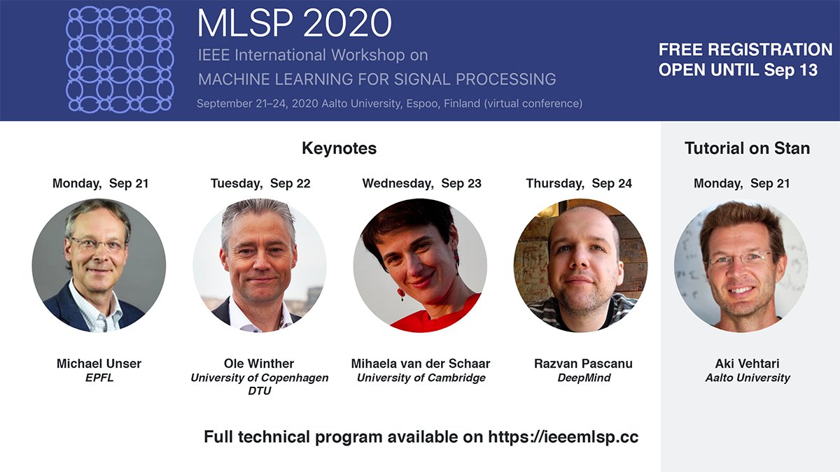 IEEE International Workshop on Machine Learning for Signal Processing #MLSP2020 takes place online Sep 21–24. Registration is **free of charge** and closes Sep 13. Full program and registration: https://t.co/xSmPiKRWcm https://t.co/89k3AcGqpN