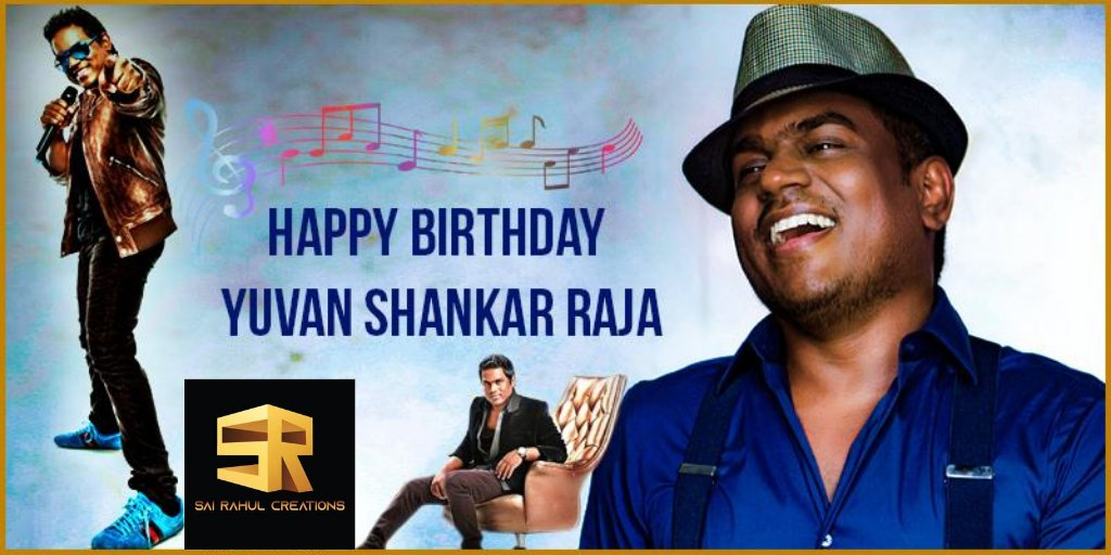 Birthday Wishes💐 To The #YoungMaestro Yuvan Shankar Raja. You Are One Of The Best 🎼Music Director In South Indian.  Hit Track of Yuvan 👇 https://t.co/Kfl2lSqjwE . . . . . . . .  #SaiRahulCreations #Tollywood #yuvanshankarraja #HBDDearYuvan #HBDYuvanShankarRaja #music https://t.co/AKMCo0kPb3
