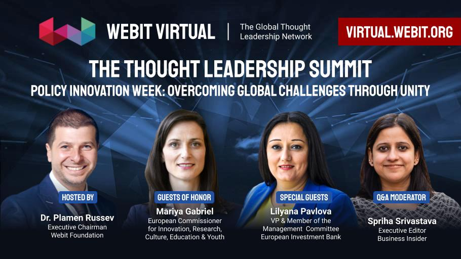 Join today this special episode of #Webit Virtual: Policy Innovation Week with our Guest of Honor @GabrielMariya,  Special Guest @LilyanaPavlova, and Q&A moderator @spriha, hosted by Dr. @PlamenRussev.   See full panel at:  https://t.co/sPmHw8hsxY https://t.co/WWsBBElJHZ