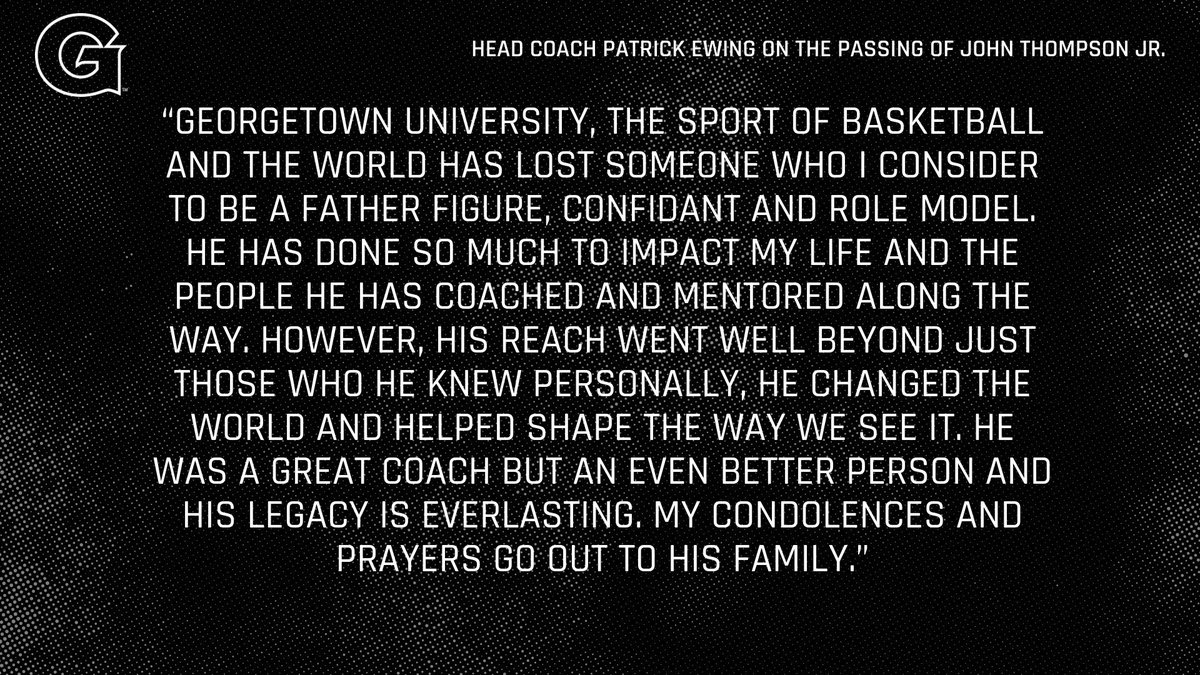 Georgetown University, the sport of basketball and the world has lost someone who I consider to be a father figure, confidant and role model. We will all miss you, Coach Thompson - but we will never forget you. 🙏🏿