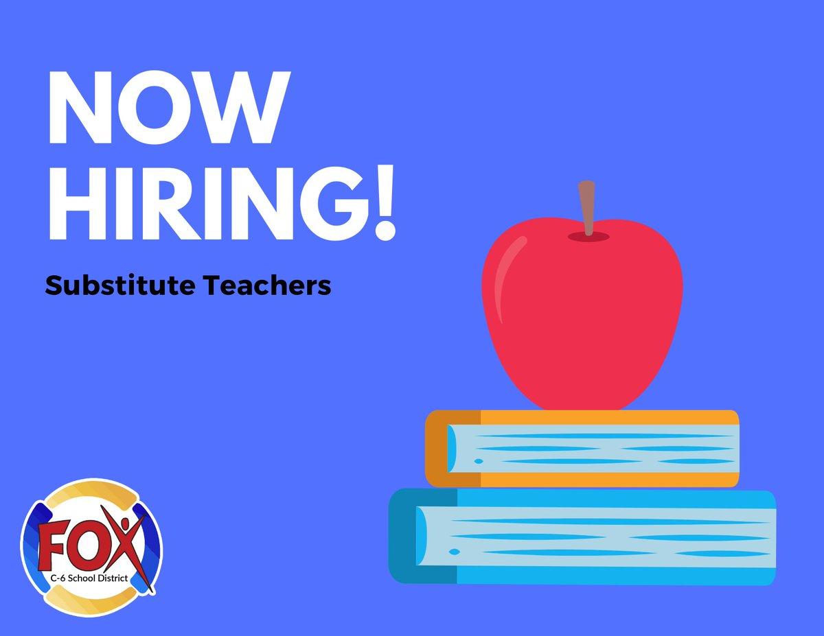 Fox C-6 is now hiring substitute teachers. To apply visit bit.ly/2Ber6QR