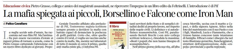 """""""La #mafia spiegata ai piccoli"""". #PaoloBorsellinoParlaAiRagazzi di @PietroGrasso su @Corriere https://t.co/ubADx5GmvT"""