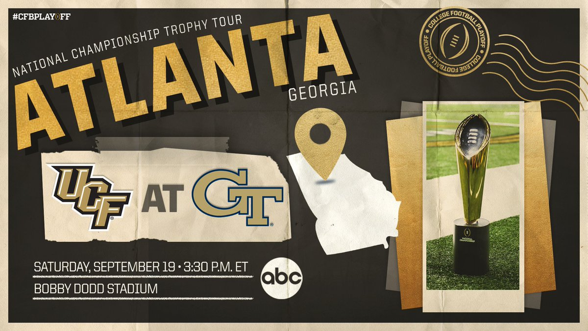 The #CFBPlayoff #NationalChampionship trophy tour returns to ABC for Week 3! 🏆 #CFBPlayoff Trophy Tour 🏈 @UCF_Football at @GeorgiaTechFB 📍 Atlanta, Georgia 📅 Saturday, September 19 🕰 3:30 p.m. ET 📺 @ABC 📱 @ESPN app