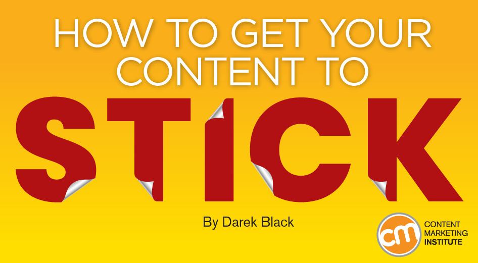 How to Get Your #Content to Stick https://t.co/CawaunAEfd https://t.co/b3kytJ8tM7