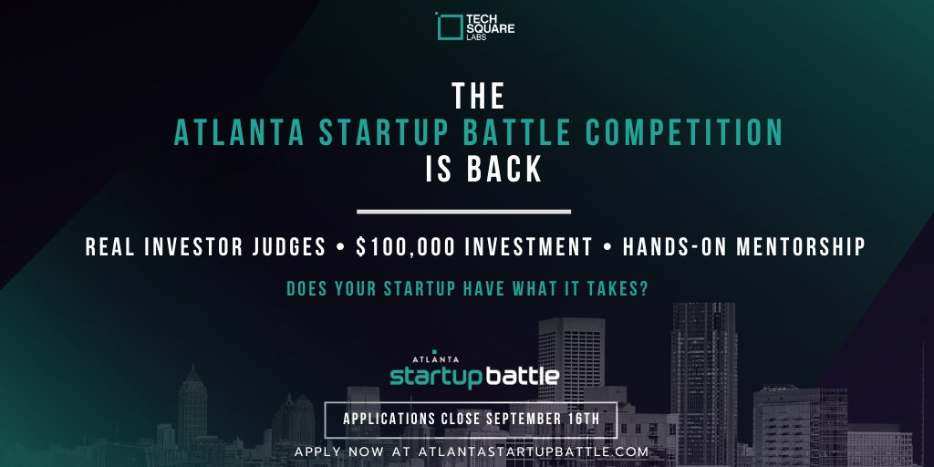 The Atlanta Startup Battle is back with @TechSquare Labs, which helps Atlanta build, scale and fund the next generation of tech companies. Apply until September 16 here: https://t.co/O1MKJqtj2w  #atlantastartupbattle https://t.co/w3Z0Q73zzs