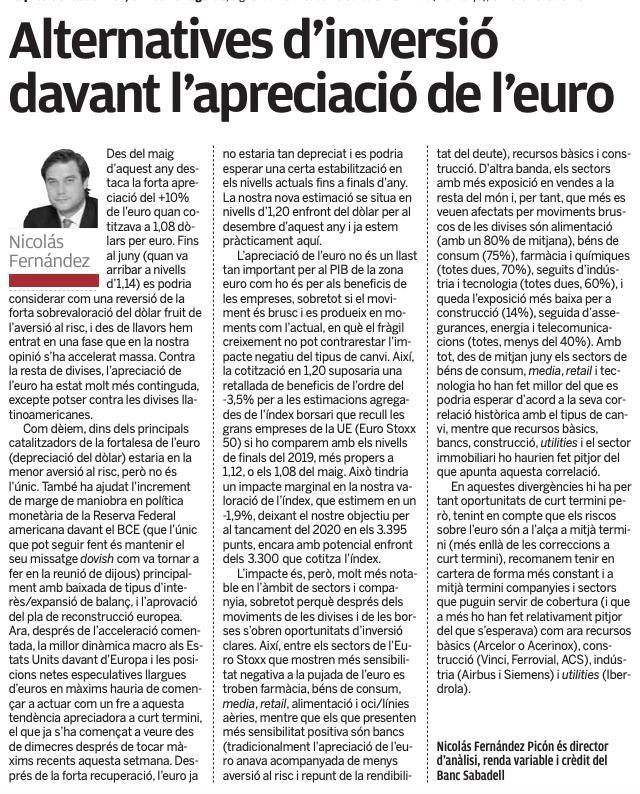 'Alternatives d'inversió davant l'apreciació de l'euro' Nicolás Fernández Picón dir d'anàlisi, renda variable i crèdit de @BancSabadell vía @elpuntavui  #SerOnSiguis https://t.co/FcF2lFBZHs