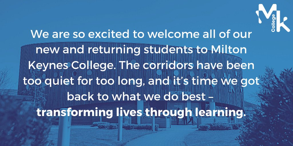 Today marks the beginning of a new academic year, with new opportunities and experiences just waiting round the corner. It's been a long time coming, but we are so excited to officially throw open our doors again and welcome you back to Milton Keynes College. https://t.co/VjAKHWDWVE