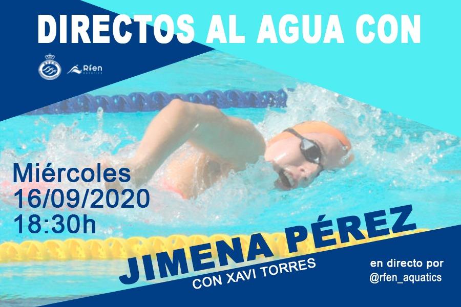📺🏊♀️'Directos al Agua' con... @jimena_spb  🗣@xavi_torres entrevista en 'live' a la nadadora internacional (16/09, 18:30)  https://t.co/H88ueYahcp https://t.co/WoOYORAcD2