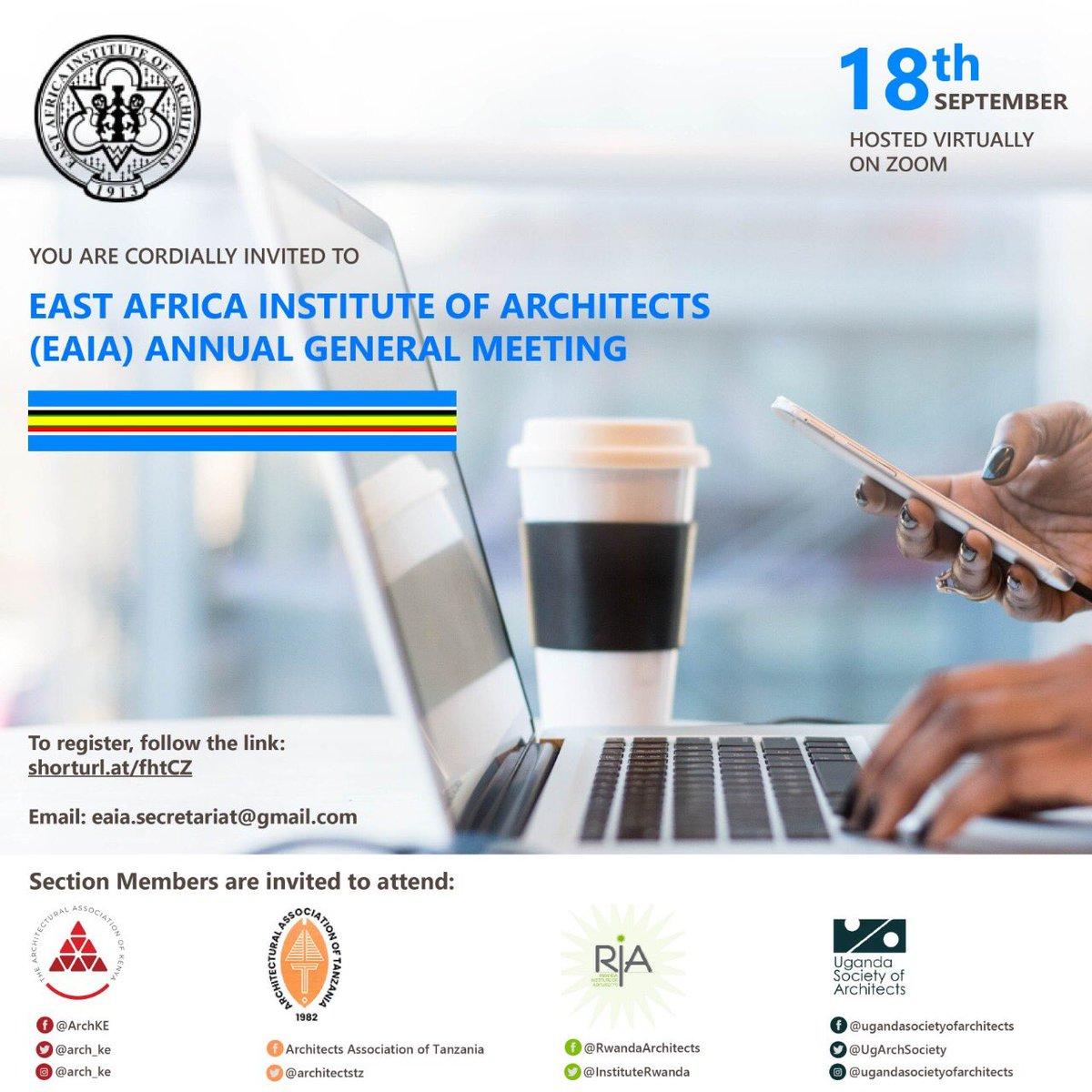 The East African Institute of Architects invites you to its AGM to be held this Friday on the 18 September 2020. @KKCONSULTINGAR1 @RIBA @Arch_KE @architectandre @kaigu55 @UIA_Architects @ArchDaily @IAZimbabwe @ArchForumUganda @ArchSsinab @AUA_UAA @WanyangaStephen  @besa_fobe https://t.co/7SOugZiaga