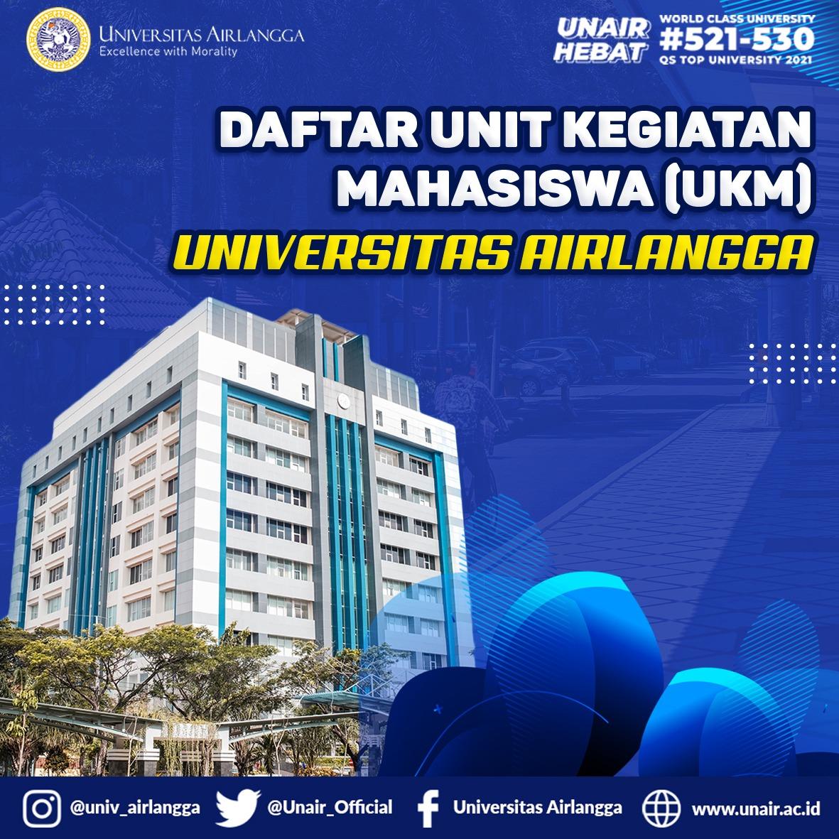 Hai Ksatria Airlangga  Universitas Airlangga memiliki banyak Unit Kegiatan Mahasiswa (UKM) yang dapat diikuti untuk mengembangkan minat dan bakat mahasiswa. https://t.co/OlNZ1AEnln
