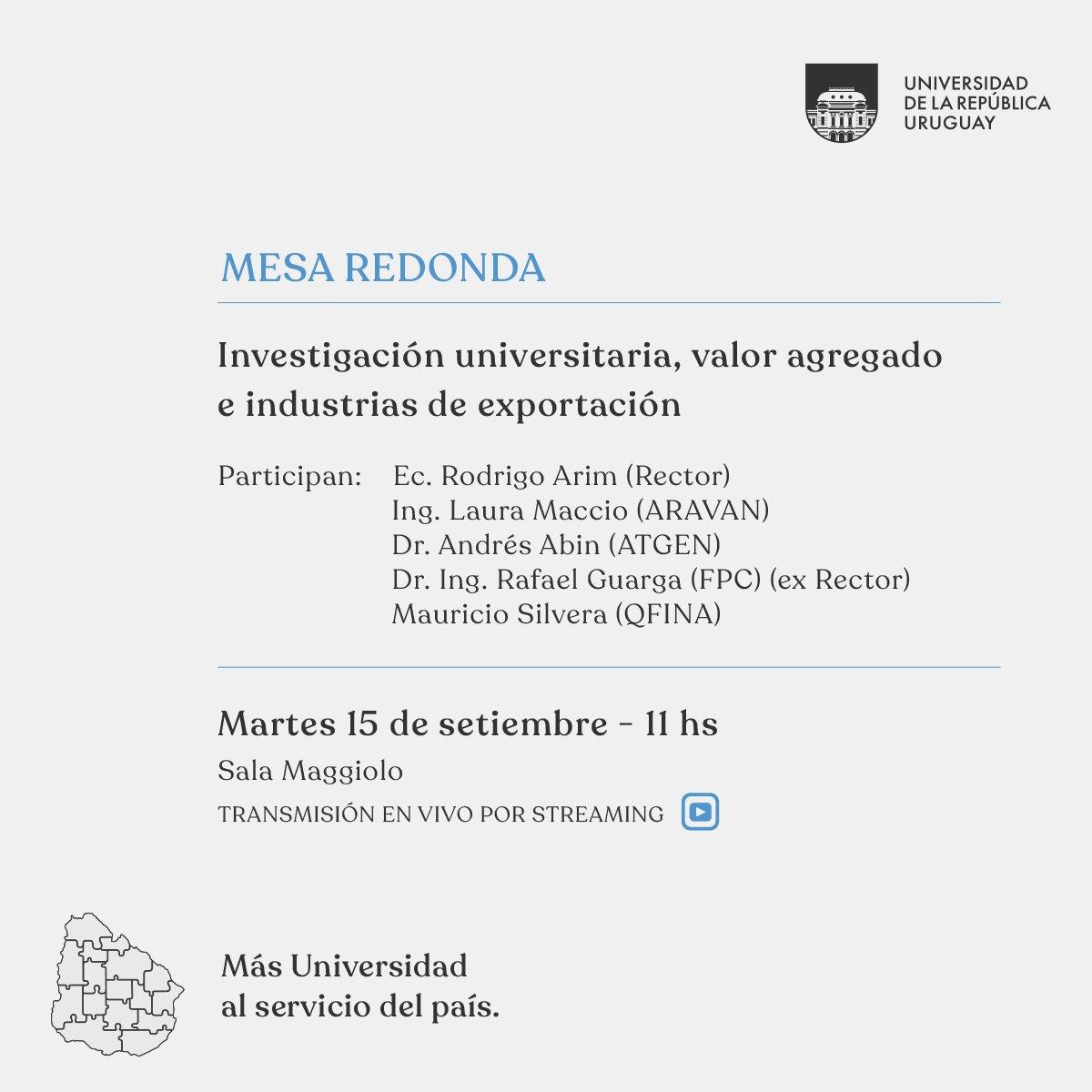🔎 MESA REDONDA: 🧩 Investigación universitaria 🧩 Valor agregado 🧩 Industrias de exportación  📅 Martes 15 de setiembre 🕚 11hs 📌 Sala Maggiolo 📲 Transmisión en vivo por streaming --> https://t.co/dM03Ko2Dct  #Udelar --> #MásUniversidadAlServicioDelPaís https://t.co/fYXDP1Y1Wi